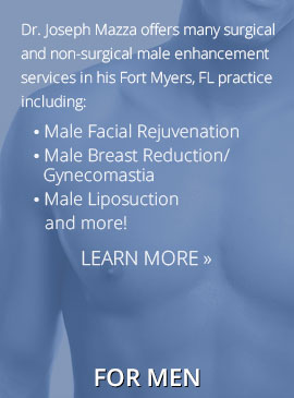 For Men - Plastic Surgery, Cosmetic Surgery Ft. Myers, FL